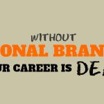 Karriere: Personal Branding wird immer wichtiger